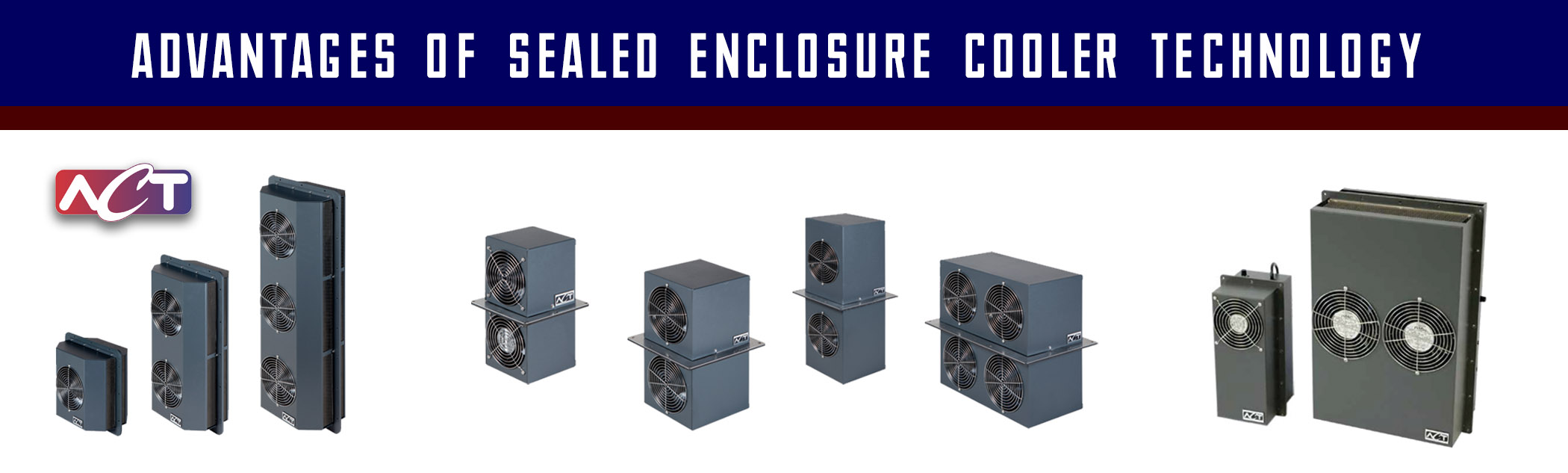 Advantages of sealed enclosure cooling technology from ACT