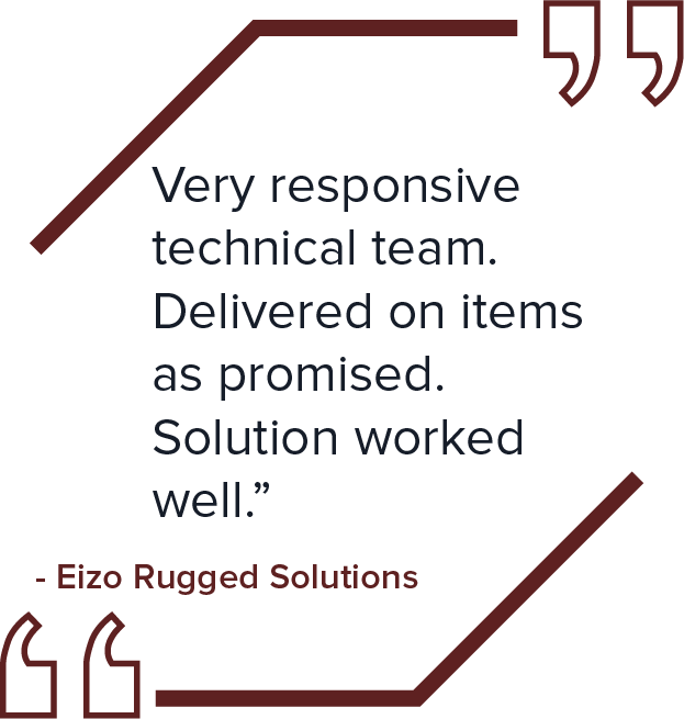 ACT customer testimonial from Eizo Rugged Solutions