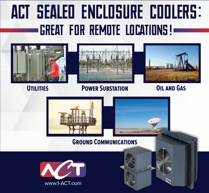 ACT Sealed Enclosure Coolers- Great for remote locations