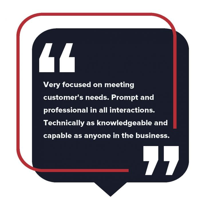 Very focused on meeting customers' needs. Prompt and professional in all interactions....