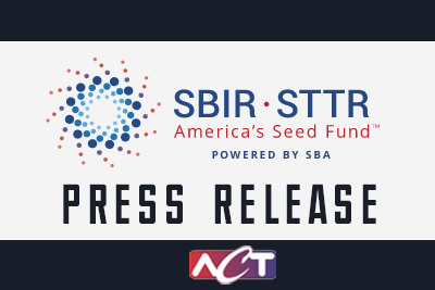 ACT reaches SBIR milestone of $100 million in commercialization